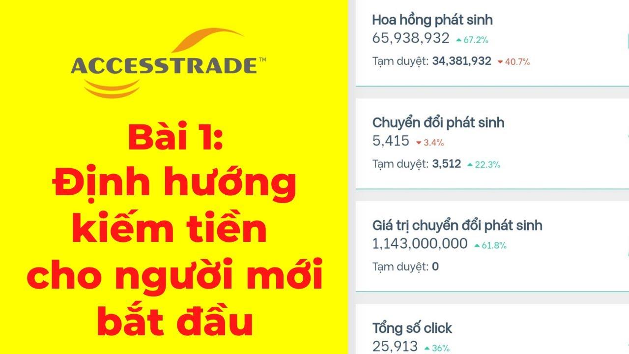 Bài 1: Định hướng kiếm tiền với Accesstrade cho người mới bắt đầu