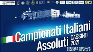 Campionati Italiani Assoluti individuali - Cassino 26/30 maggio 2021