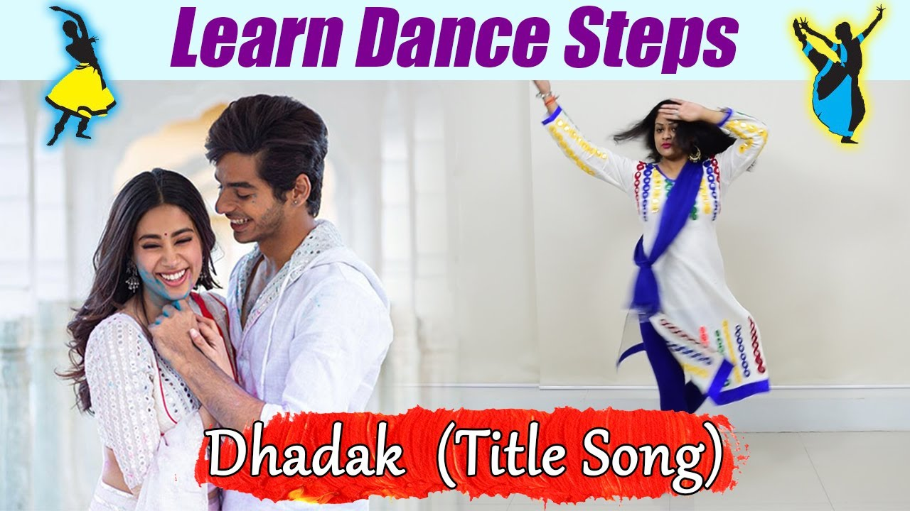 Dance Steps on Jhanvi Kapoor's dance on Dhadak title song | सीखें Dhadak पर डांस स्टेप्स | Bold