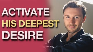 5 Ways To Activate His Deepest DESIRE | Dating Advice for Women With Antia & Brody