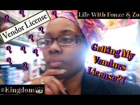 Getting My Vendors License?!
