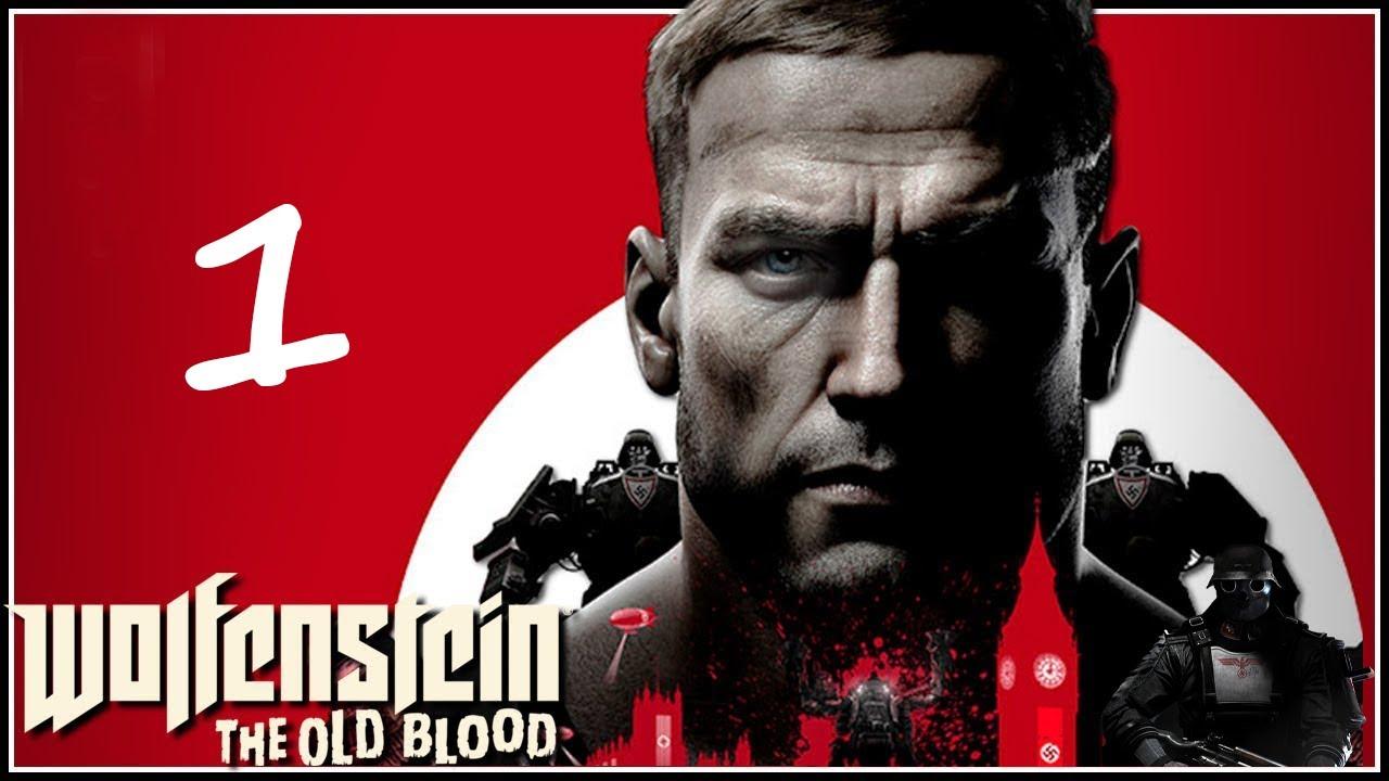 Wolfenstein: The Old Blood Walkthrough Gameplay - Part 1 ...