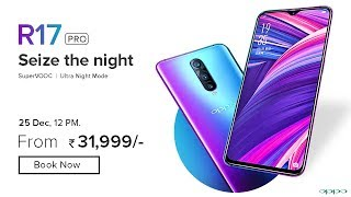 OPPO R17 Pro : Price, Specifications, Release Date in INDIA !