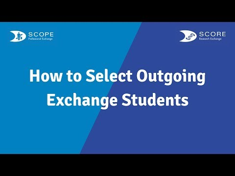 [Webinar] SCORE/SCOPE - How to Select Outgoing Exchange Students