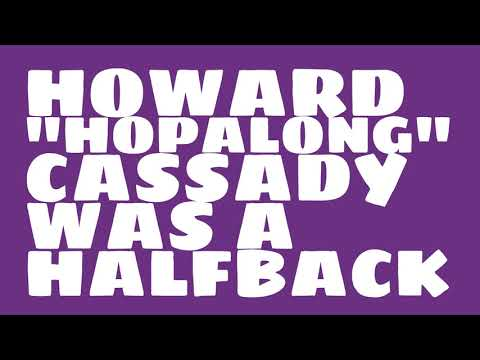 "What position did Howard ""Hopalong"" Cassady play?"