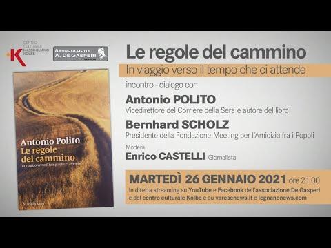 In diretta streaming: Le regole del cammino - dialogo con Antonio Polito e Bernhard Scholz