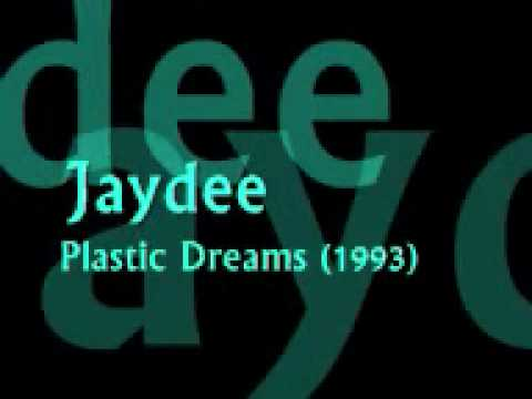 Jaydee   Plastic Dreams 1993wmv