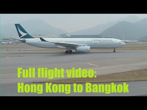 Cathay Pacific Full Flight Video: Hong Kong to Bangkok Boeing B777-300