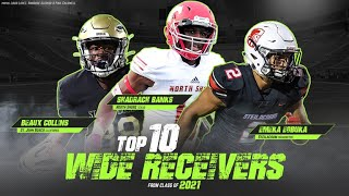 Top 10 Wide Receivers from Class of 2021