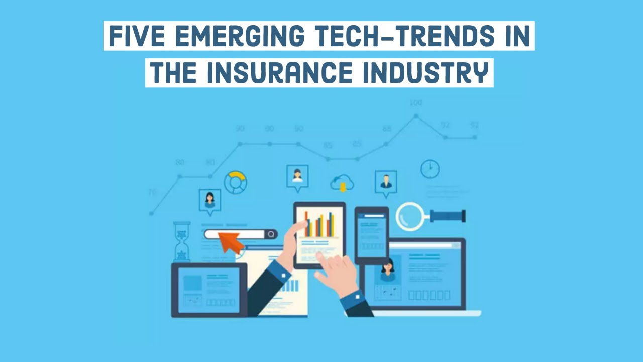 Five Emerging Technology Trends in the Insurance Industry