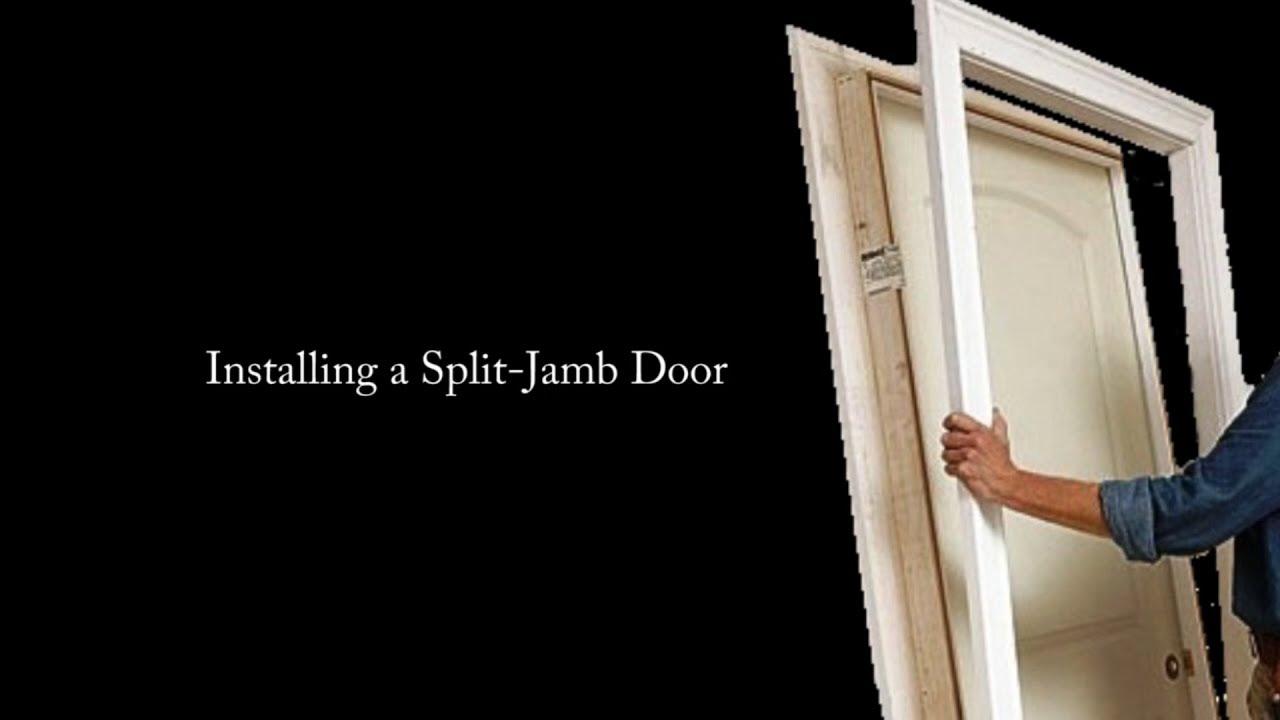Split Jamb Door Installation You