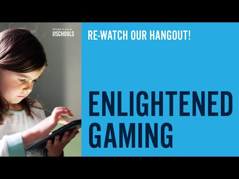 GreatSchools Hangout: Emotional Smarts - Enlightened Gaming
