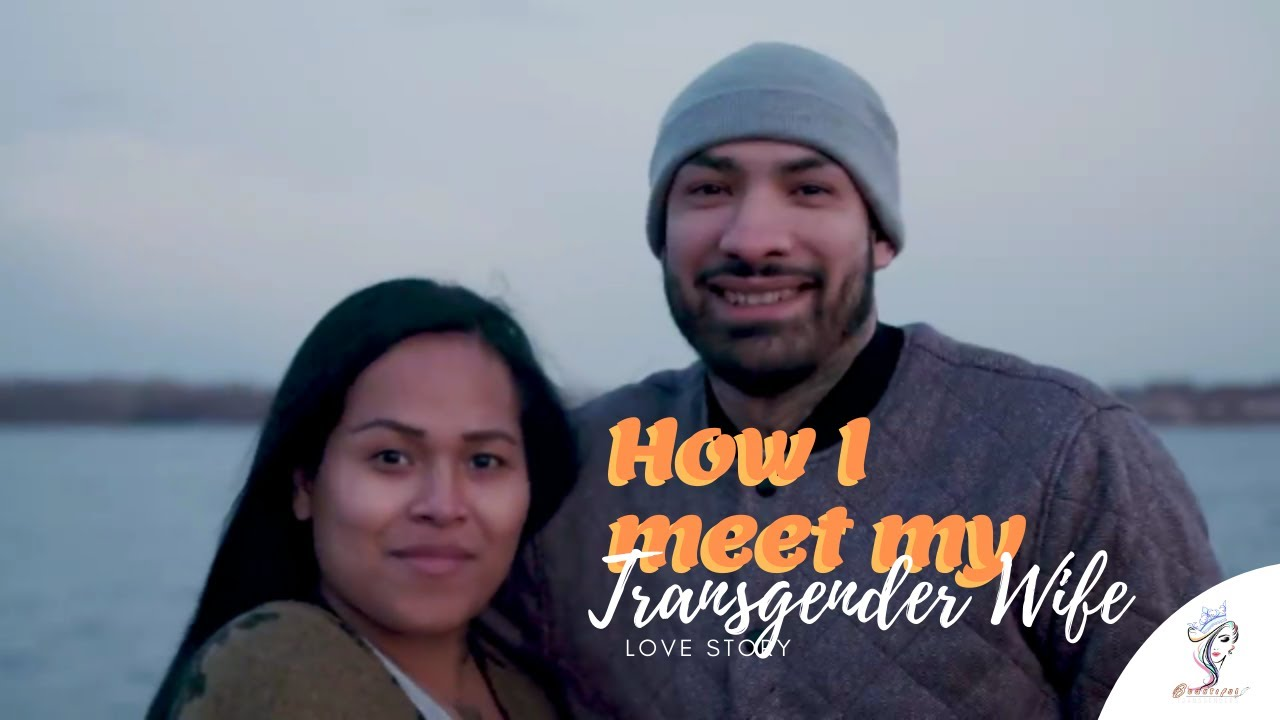Transgender Love Story: Becoming A Wife