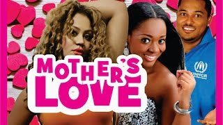MOTHER S LOVE PART 1 LATEST NIGERIAN NOLLYWOOD MOVIE
