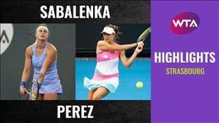 Aryna Sabalenka vs. Ellen Perez   2020 Strasbourg First Round   WTA Highlights