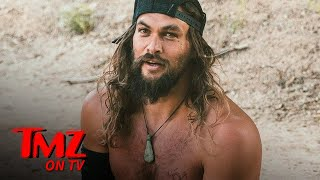 Jason Momoa Was Broke And Starving After Game Of Thrones | TMZ TV