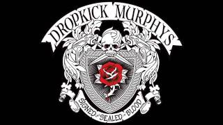 Dropkick Murphys- Rose Tattoo