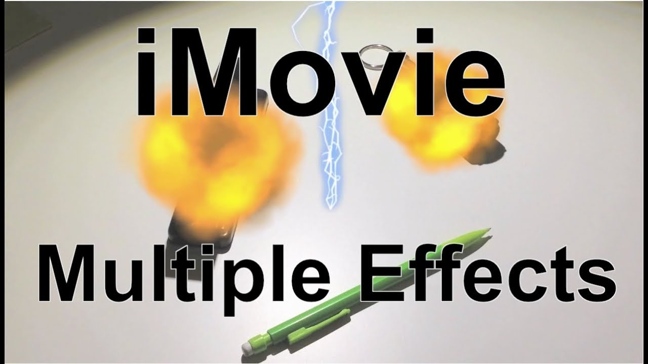 how to add special effects in imovie iphone