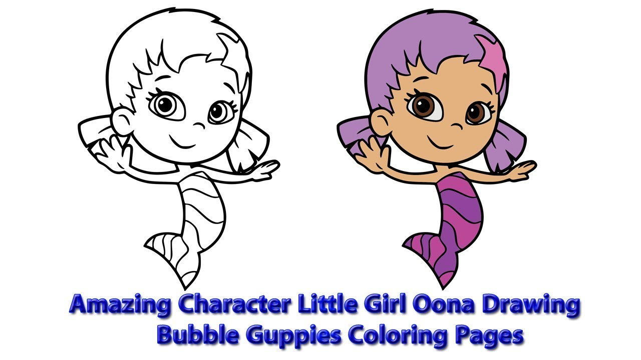 Amazing Character Little Girl Oona Drawing | Bubble Guppies Coloring Pages