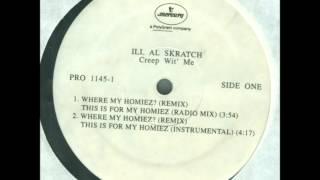 Ill Al Skratch-Where My Homiez? (Remix) (Instrumental) HQ