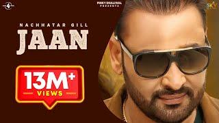 vuclip New Punjabi Songs 2016 || JAAN || NACHHATAR GILL || Punjabi Sad Songs 2016