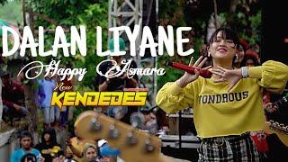 Gambar cover DALAN LIYANE HAPPY ASMARA NEW KENDEDES