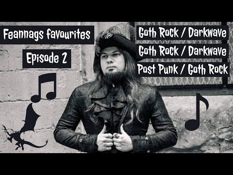 Goth Music And Gothic Band Suggestions Goth Rock, Darkwave, Postpunk Favourites Episode 2
