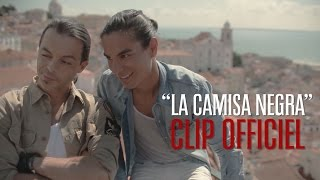 Latin Lovers - La Camisa Negra [CLIP OFFICIEL]
