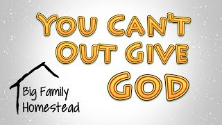 You Cant Out Give God