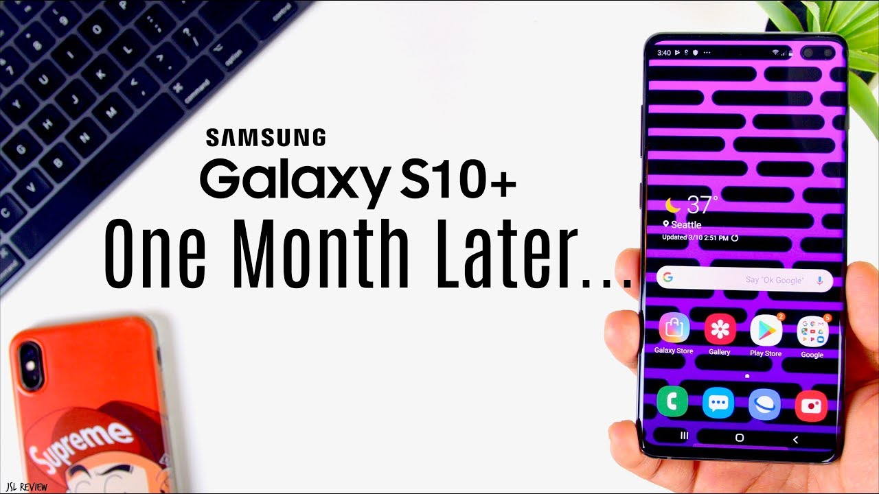 f3f028abe14 One Month Later...is the Galaxy S10+ Worth it?? JSL Review