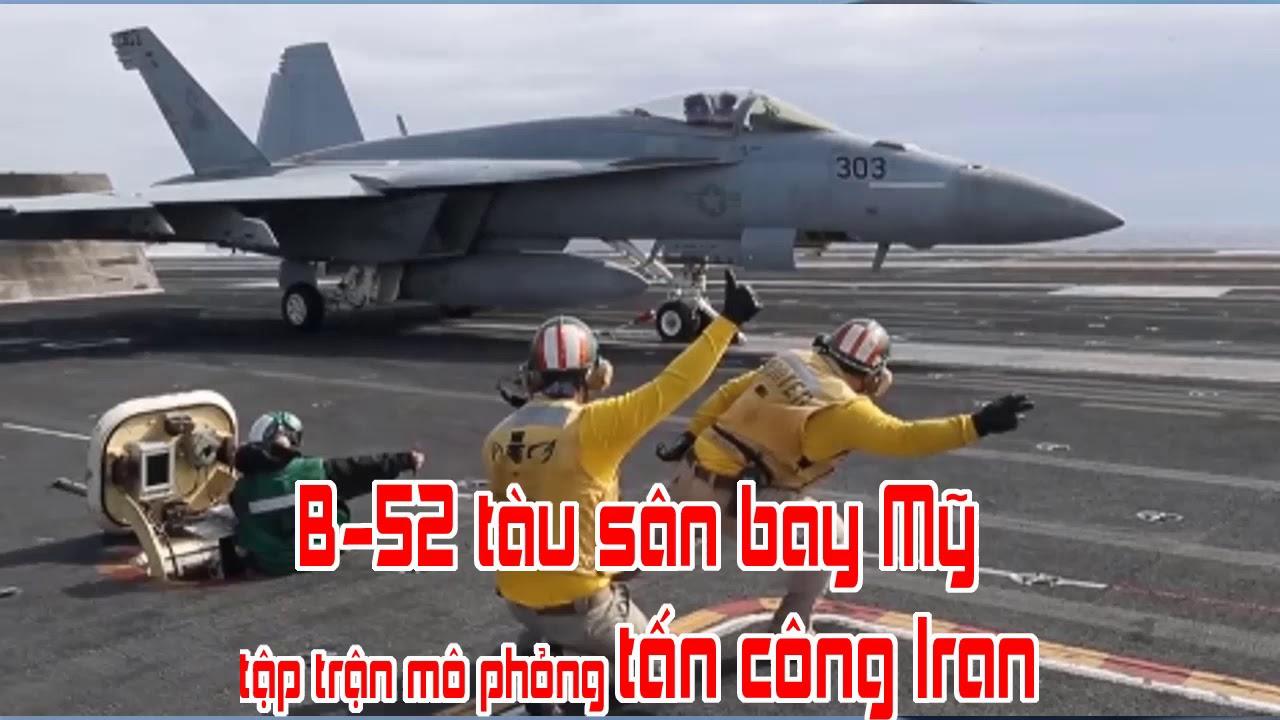 B 52 tàu sân bay Mỹ tập trận mô phỏng tấn công Iran