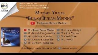 Mustafa Yılmaz - Buram Buram Medine