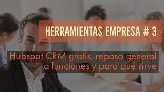 CRM gratis Hubspot, programa online, funciones y para qué sirve