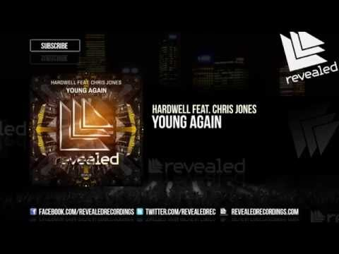 Hardwell Feat. Chris Jones - Young Again (Extended Mix) [OUT NOW!]
