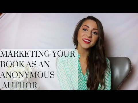 How to Market Your Book as an Anonymous Author