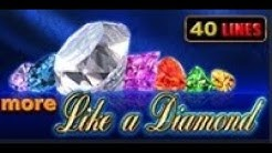 More Like a Diamond - Slot Machine - 40 Lines