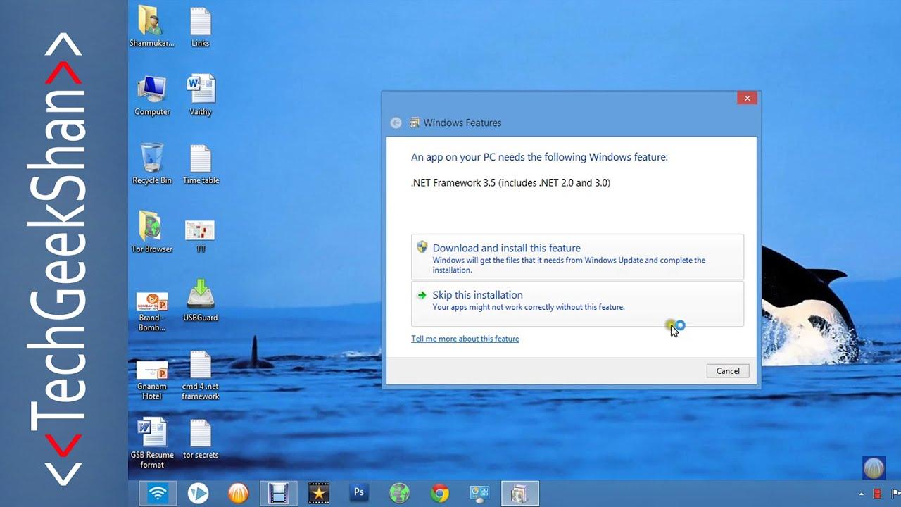 Install. Net framework 3. 5, 3. 0, 2. 0 on windows 8/10.