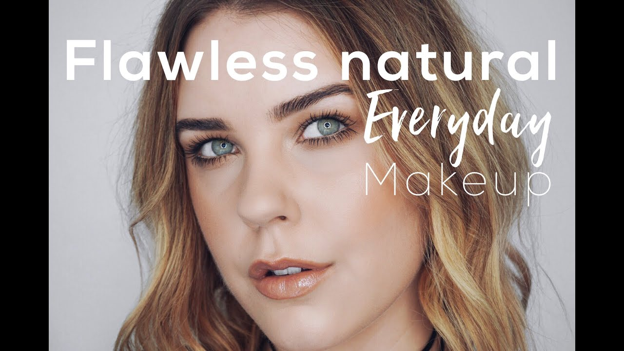 Flawless Natural Foundation & Everyday Makeup Tutorial
