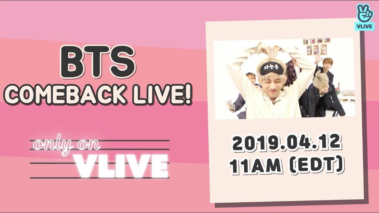 [VLIVE] BTS COMEBACK LIVE PREVIEW 20190412(EDT)_EN