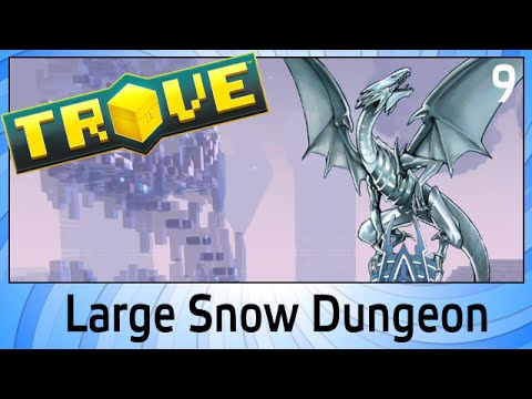 Trove - Large Snow Dungeon - 9