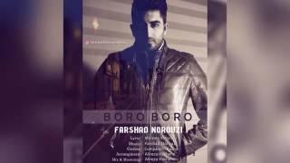 آهنگ جدید و فوق العاده زیبای فرشاد نوروزی به نام برو برو Farshad Norouzi – Boro Boro - 