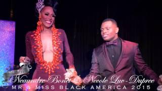 MR & MISS BLACK AMERICA 2015 - NEAUNDRE BONET & NECOLE LUV DUPREE