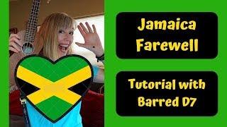 Jamaica farewell ukulele tutorial with barred d7