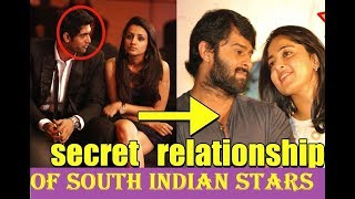 8 secret relationships of south Indian stars that shocked the world  | 2018