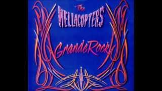 The Hellacopters - Grande Rock (full album)