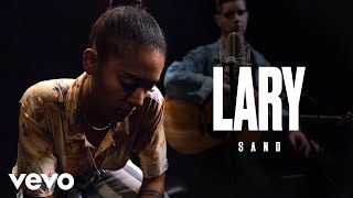 Lary - Sand (Live)   Vevo Official Performance thumbnail