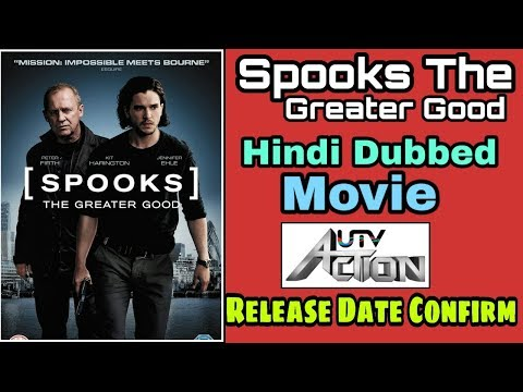 Spooks The Greater Good | Hindi Dubbed Movie Release Date Confirm