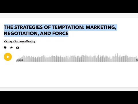 Bro EL: THE STRATEGIES OF TEMPTATION: MARKETING, NEGOTIATION, AND FORCE