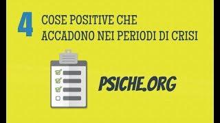 4 COSE CHE ACCADONO NEI PERIODI DI CRISI [**psiche.org**]