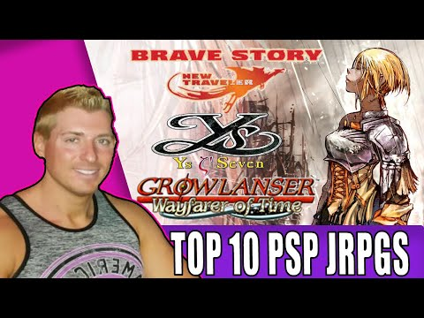 Top 10 PSP RPGs (No Ports or Remakes)